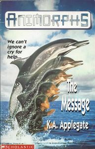 Picture of The Message - Animorphs #4