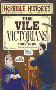 Picture of Horrible Histories:  The Vile Victorians