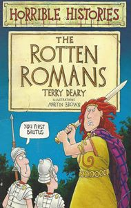 Picture of Horrible Histories:  The Rotten Romans