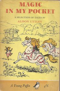 Picture of Magic in My Pocket - A selection of tales by Alison Uttley