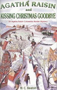 Picture of Agatha Raisin and Kissing Christmas Goodbye