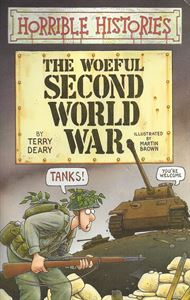 Picture of Horrible Histories: The Woeful Second World War
