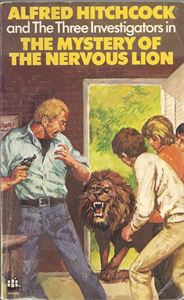 Picture of Alfred Hitchcock and The Three Investigators: The Mystery of the Nervous Lion