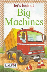 Picture of Let's Look at Big Machines