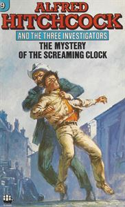 Picture of Alfred Hitchcock and the Three Investigators:  The Mystery of the Screaming Clock
