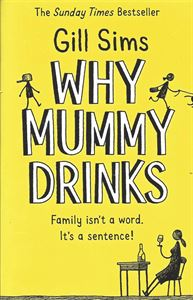 Picture of Why Mummy Drinks