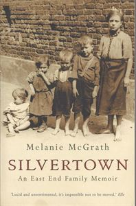 Picture of Silvertown: An East End Family Memoir