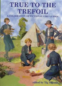 Picture of True to the Trefoil:  A Celebration of Fictional Girl Guides