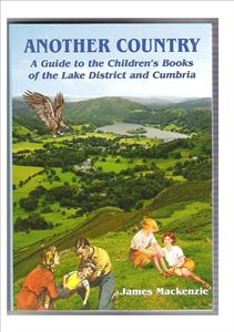 Picture of Another Country: A Guide to Children's Books of the Lake District and Cumbria