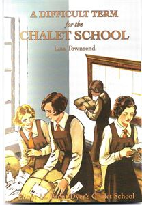 Picture of A Difficult Term for the Chalet School